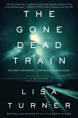 [PDF] [EPUB] The Gone Dead Train (Detective Billy Able, #2) Download by Lisa   Turner