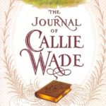 [PDF] [EPUB] The Journal of Callie Wade Download