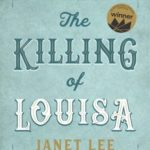 [PDF] [EPUB] The Killing of Louisa Download