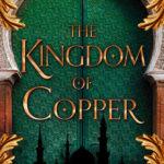 [PDF] [EPUB] The Kingdom of Copper (The Daevabad Trilogy, #2) Download