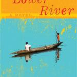 [PDF] [EPUB] The Lower River Download