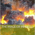[PDF] [EPUB] The Mage of Mages 2 Download