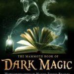 [PDF] [EPUB] The Mammoth Book of Dark Magic Download