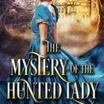 [PDF] [EPUB] The Mystery of the Hunted Lady Download
