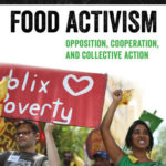 [PDF] [EPUB] The New Food Activism: Opposition, Cooperation, and Collective Action Download