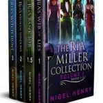 [PDF] [EPUB] The Ria Miller Collection – Volume One: Books 1-3 (Ria Miller and the Monsters) Download