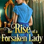 [PDF] [EPUB] The Rise of a Forsaken Lady Download