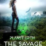 [PDF] [EPUB] The Savage Lands (Planet Urth, 2) Download