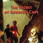 [PDF] [EPUB] The Secret of Robber's Cave (Cabin Creek Mysteries #1) Download