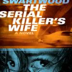 [PDF] [EPUB] The Serial Killer's Wife Download