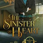 [PDF] [EPUB] The Sinister Heart (Unmarriageable #2) Download