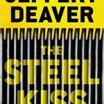 [PDF] [EPUB] The Steel Kiss (Lincoln Rhyme, #12) Download