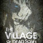[PDF] [EPUB] The Village of Dead Souls: A Zombie Novel Download