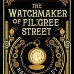 [PDF] [EPUB] The Watchmaker of Filigree Street (The Watchmaker of Filigree Street, #1) Download