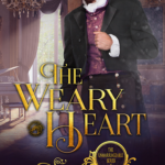 [PDF] [EPUB] The Weary Heart (Unmarriageable, #5) Download