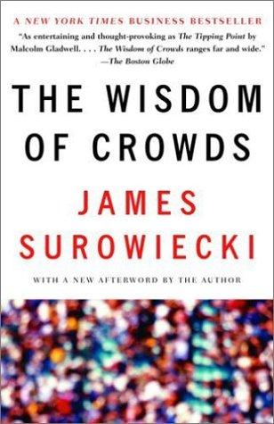 [PDF] [EPUB] The Wisdom of Crowds Download by James Surowiecki