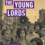 [PDF] [EPUB] The Young Lords: A Radical History Download