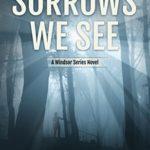 [PDF] [EPUB] These Sorrows We See (Windsor #2) Download