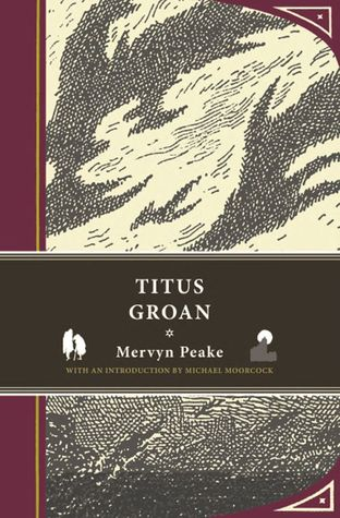 [PDF] [EPUB] Titus Groan (Gormenghast, #1) Download by Mervyn Peake