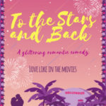 [PDF] [EPUB] To the Stars and Back (First Comes Love #4) Download