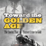 [PDF] [EPUB] Toward the Golden Age: The Stories That Turned Crime to Gold Download