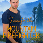 [PDF] [EPUB] Twins for the Mountain Firefighter Download