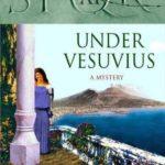 [PDF] [EPUB] Under Vesuvius (SPQR, #11) Download