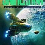 [PDF] [EPUB] Unification (Baldwin's Legacy Book 2) Download