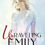 [PDF] [EPUB] Unraveling Emily (Valla Series, #1) Download