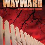 [PDF] [EPUB] Wayward (Wayward Pines #2) Download