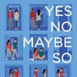 [PDF] [EPUB] Yes No Maybe So Download