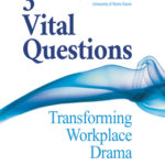 [PDF] [EPUB] 3 Vital Questions: Transforming Workplace Drama Download