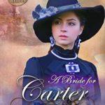 [PDF] [EPUB] A Bride for Carter (The Proxy Brides #6) Download