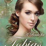 [PDF] [EPUB] A Bride for Tobias (The Proxy Brides) Download
