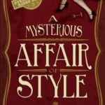 [PDF] [EPUB] A Mysterious Affair of Style Download