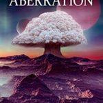 [PDF] [EPUB] Aberration (The Xenoworld Saga Book 7) Download