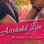 [PDF] [EPUB] Accidental Love on Meadow Cove Lane (Island County #10) Download