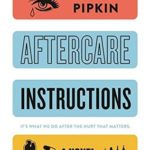 [PDF] [EPUB] Aftercare Instructions Download