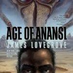 [PDF] [EPUB] Age of Anansi Download