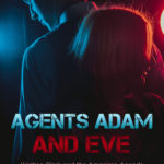 [PDF] [EPUB] Agents Adam and Eve (Kristian Clark and the American Agenda #1) Download