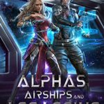 [PDF] [EPUB] Alphas, Airships, and Assassins (Mixologists and Pirates #4-6) Download