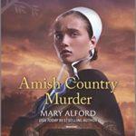 [PDF] [EPUB] Amish Country Murder Download