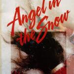 [PDF] [EPUB] Angel In The Snow (Crosswinds, #18) Download