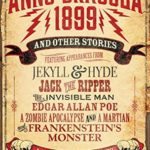 [PDF] [EPUB] Anno Dracula 1899 and Other Stories Download