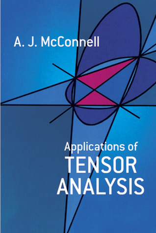 [PDF] [EPUB] Applications of Tensor Analysis Download by A.J. McConnell