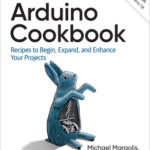 [PDF] [EPUB] Arduino Cookbook: Recipes to Begin, Expand, and Enhance Your Projects Download