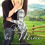 [PDF] [EPUB] Baby Be Mine (Whispers in Wyoming Book 23) Download