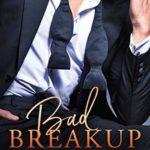 [PDF] [EPUB] Bad Breakup (Billionaire's Club, #2) Download