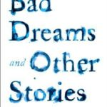 [PDF] [EPUB] Bad Dreams and Other Stories Download