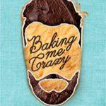 [PDF] [EPUB] Baking Me Crazy (Donner Bakery #1) Download